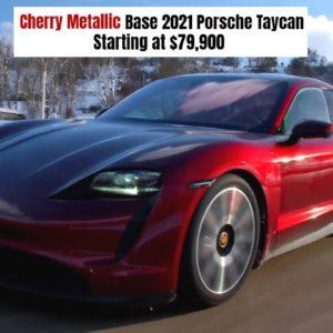 Base 2021 Porsche Taycan in Cherry Metallic Starting at $79,900