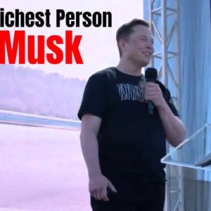 Elon Musk Is Now The Richest Person In The World Surpassing Jeff Bezos