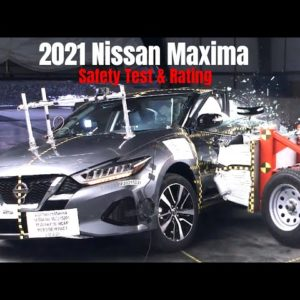 2021 Nissan Maxima Safety Test and Rating