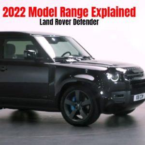 2022 Land Rover Defender Model Range Explained