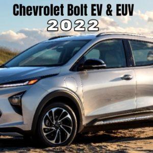 Chevrolet Bolt EV & EUV 2022