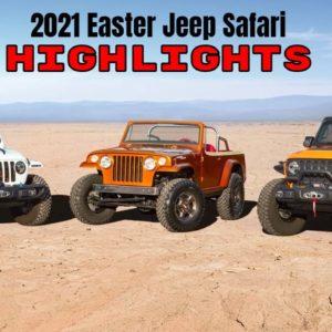2021 Easter Jeep Safari Highlights