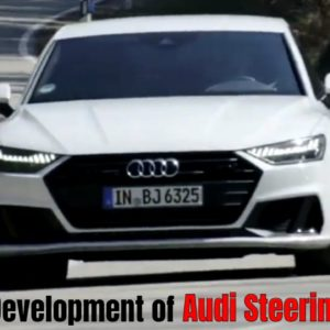 Development of Audi Steering and Technology