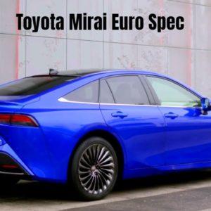 Toyota Mirai Euro Spec