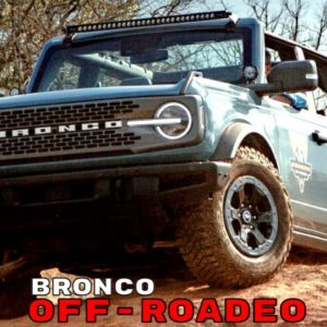 Ford Bronco Off Roadeo Experience 2021