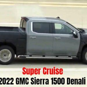 2022 GMC Sierra 1500 Denali Truck Super Cruise