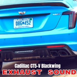 2022 Cadillac CT5-V Blackwing Exhaust Sound