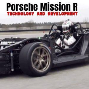 Porsche Mission R Technology and Development