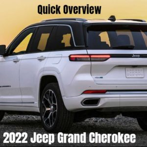 2022 Jeep Grand Cherokee Quick Overview